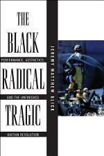 The Black Radical Tragic