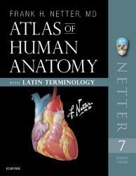 Atlas of Human Anatomy: Latin Terminology E-Book