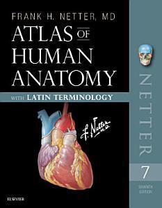 Atlas of Human Anatomy  Latin Terminology E Book PDF