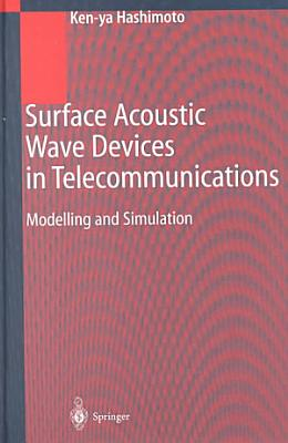 Surface Acoustic Wave Devices in Telecommunications