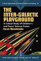 The Inter Galactic Playground PDF