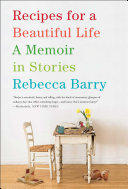 Recipes for a Beautiful Life
