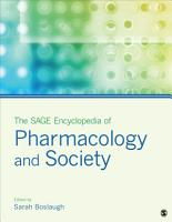 The SAGE Encyclopedia of Pharmacology and Society PDF