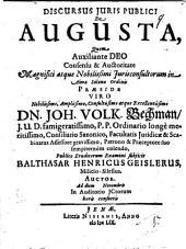 Discursus iuris publ. de augusta