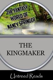 The Kingmaker