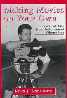 Making Movies on Your Own Book