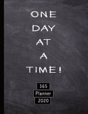 One Day at a Time  365 Planner 2020