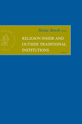 Religion inside and outside Traditional Institutions PDF