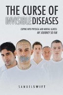 The Curse of Invisible Diseases PDF