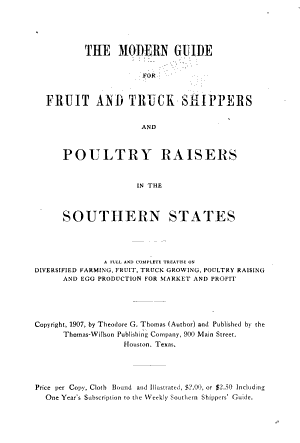 The Modern Guide for Fruit and Truck Shippers and Poultry Raisers in the Southern States