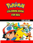 Pokemon Coloring Book for Kids Vol. 1
