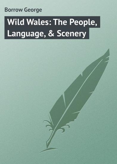 Wild Wales  The People  Language    Scenery PDF