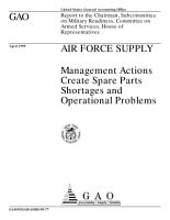 Air Force supply management actions create spare parts shortages and operational problems   report to the Chairman  Subcommittee on Military Readiness  Committee on Armed Services  House of Representatives PDF