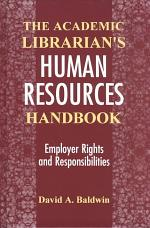 The Academic Librarian's Human Resources Handbook