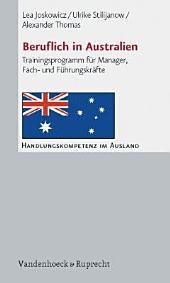 Beruflich in Australien: Trainingsprogramm für Manager, Fach- und Führungskräfte
