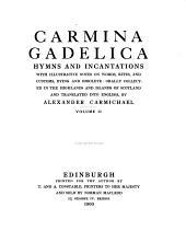 CARMINA GADELICA HYMNS AND INCANTATIONS