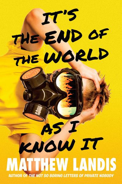 Download It s the End of the World as I Know It Book