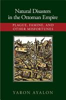 Natural Disasters in the Ottoman Empire PDF