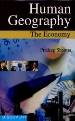 Human Geography The Economy Book PDF