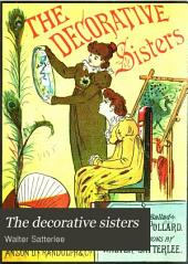 The Decorative Sisters: A Modern Ballad