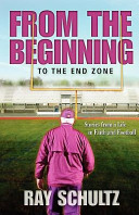 From the Beginning to the End Zone PDF