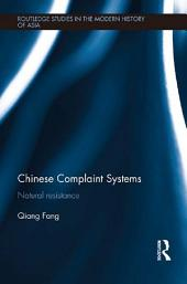 Chinese Complaint Systems: Natural Resistance