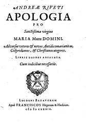 Apologia pro sanctissima virgine Maria matre Domini adv. Antidicomarianitas, Collyridianos et Christianocategoros
