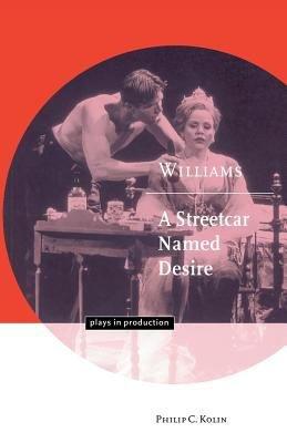 Williams  A Streetcar Named Desire