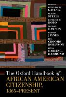 The Oxford Handbook of African American Citizenship  1865 Present PDF