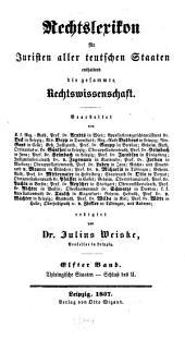 Rechtslexikon für Juristen aller teutschen Staaten: enthaltend die gesammte Rechtswissenschaft, Band 11
