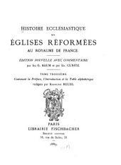 Histoire ecclésiastique des églises réformées au royaume de France: Volume3