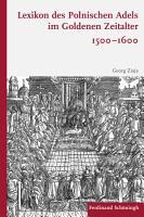 Lexikon des polnischen Adels im Goldenen Zeitalter 1500   1600 PDF
