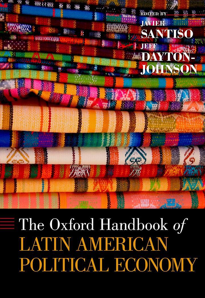 The Oxford Handbook of Latin American Political Economy