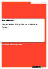 Transnational Corporations as Political Actors