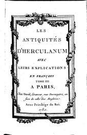 Les Antiquités D'Herculanum: Avec Leurs Explications En François. 4