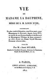 Vie de Madame la Dauphine, mère de Sa Majesté Louis XVIII