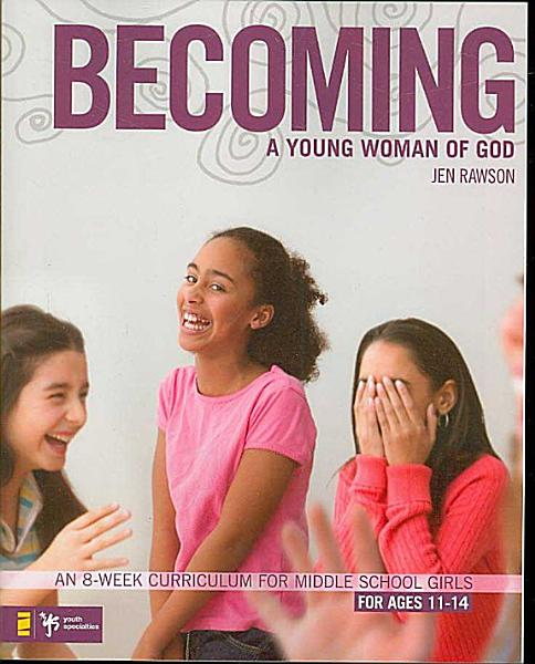 Download Becoming a Young Woman of God Book