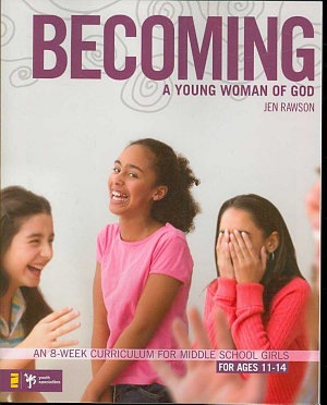 Becoming a Young Woman of God