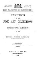 Handbook To The Fine Art Collections In The International Exhibition Of 1862