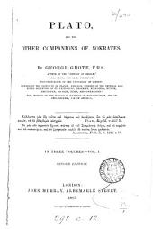 Plato: And the Other Companions of Sokrates, Volume 1