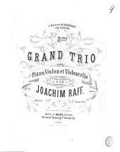3me grand trio pour piano, violon et violoncelle: op. 155