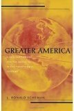 Greater America: A New Partnership in the Americas in the 21st Century