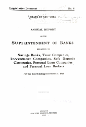 Annual Report of the Superintendent of Banks Relative to Savings Banks, Investment Companies, Safe Deposit Companies and Licensed Lenders ...