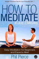 How to Meditate in Just 2 Minutes Book