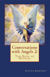 Conversations with Angels: The Book of Michael