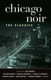 Chicago Noir: The Classics