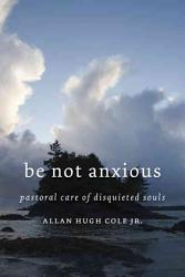 Be Not Anxious Book PDF