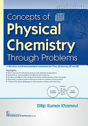 Concepts of Physical Chemistry Through Problems Book