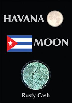 Havana Moon PDF