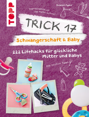 Trick 17   Schwangerschaft   Baby PDF